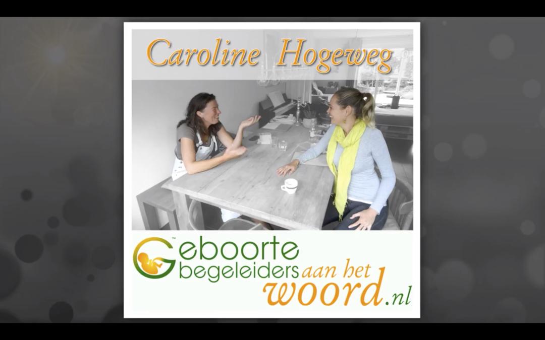 Vroedvrouw en haptonomisch zwangerschaps begeleider, interview Caroline Hogeweg